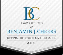 Law Offices of Benjamin J. Cheeks - Criminal Defense and Civil Litigation